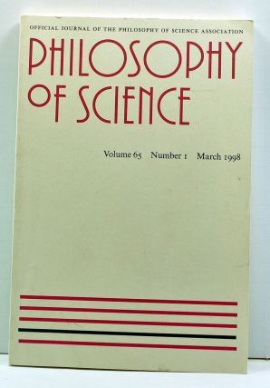 Philosophy of Science, Volume 65, Number 1 (March 1998). Philip Kitcher, Clark Glymour, Michael...