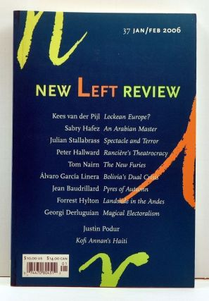 New Left Review Number 37, second series (January-February 2006). Susan Watkins, Kees van der...