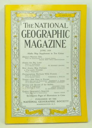 The National Geographic Magazine, Volume 109, Number 6 (June 1956). Melville Bell Grosvenor,...