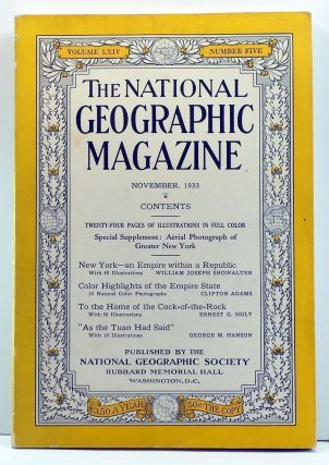 The National Geographic Magazine, Volume 64, Number 5 (November 1933). Gilbert Grosvenor, William...
