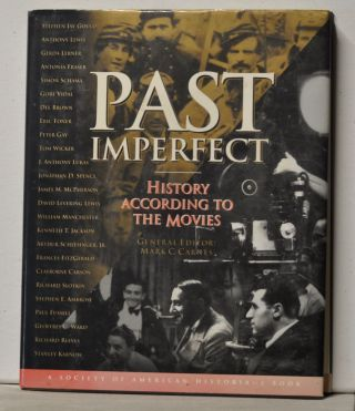 Past Imperfect: History According to the Movies. Mark C. Carnes.