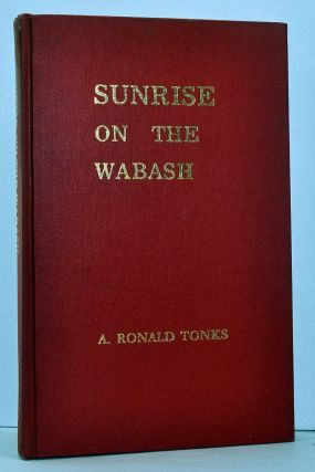 Sunrise on the Wabash: A Short History of Indiana Southern Baptists. A. Ronald Tonks.