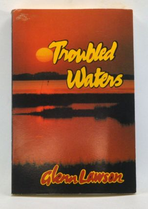 Troubled Waters. Glenn Lawson