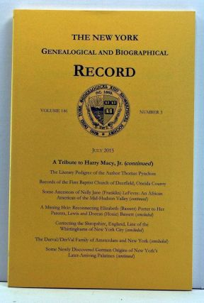The New York Genealogical and Biographical Record, Volume 146, Number 3 (July 2015). A Tribute to...