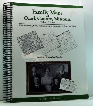 Family Maps of Ozark County , Missouri. Deluxe Edition with Homesteads, Roads, Waterways, Towns,...