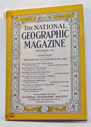 The National Geographic Magazine, Volume 60, Number 3 (September 1931). Gilbert Grosvenor, George Higgins Moses, Clifton Adams, Bernard R. Hubbard, F. Lewis, Ida Treat.