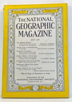The National Geographic Magazine, Volume 94, Number 1 (July 1948). National Geographic Society, Albert W. & Stewart Atwood, Helen Trybulowski, Ronald W. Gilles, W. Robert; Clak, Alfred; Moore, John Oliver; Marchionini, B. Anthony; La Gorce.
