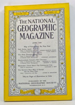The National Geographic Magazine, Volume 95, Number 6 (June 1949). Gilbert Grosvenor, Edgar...