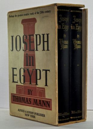 Joseph in Egypt, Volume I and Volume II. Thomas Mann.