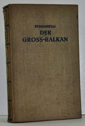 Der Groß-Balkan (German language edition). Italo Zingarelli.