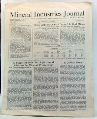 Mineral Industries Journal, Volume 1, Number 1 (March 1954). Mineral Industries Departments of the School of Engineering, Blacksburg Architecture of the Virginia Polytechnic Institute, Virginia.