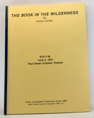 The Book in the Wilderness. June 2, 1937, Paul Green Outdoor Theater. Evelyn Snider
