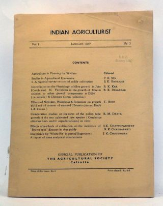 Indian Agriculturist, Volume 1, Number 1 (January 1957). P. K. Sen, S. K. Banerjee, B. K. Kar, B....