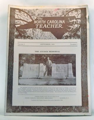 The North Carolina Teacher, Volume 1, Number 1 (September 1924). T. Wingate Andrews, J. L....