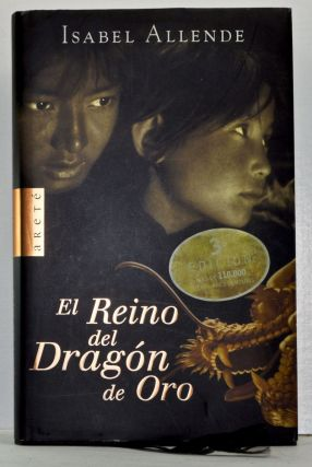 El Reino del Dragón de Oro (Spanish language edition). Isabel Allende.