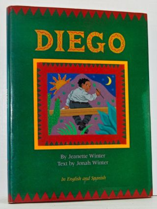 Diego (English and Spanish bilingual edition). Jonah Winter, Amy Prince.