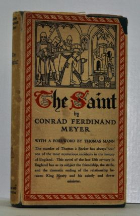 The Saint. Conrad Ferdinand Meyer, Edward Franklin Hauch, trans
