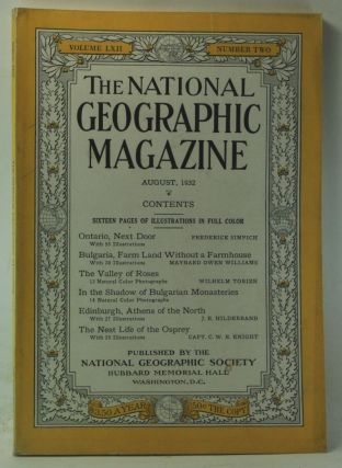 The National Geographic Magazine, Volume 62, Number 2 (August, 1932). Gilbert Grosvenor, Frederick Simpich, Maynard Owen Williams, Wilhelm Tobien, J. R. Hildebrand, C. W. R. Knight.