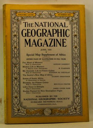 The National Geographic Magazine, Volume 67, Number 6 (June 1935). Gilbert Grosvenor, Gordon...