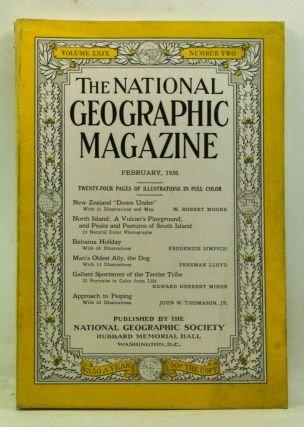 The National Geographic Magazine, Volume 69, Number 2 (February 1936). Gilbert Grosvenor, W....