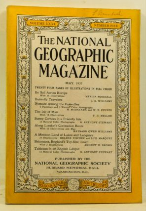 The National Geographic Magazine, Volume 71, Number 5 (May 1937). Gilbert Grosvenor, Merlin...