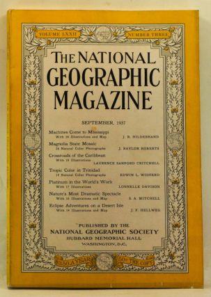The National Geographic Magazine, Volume 72, Number 3 (September 1937). Gilbert Grosvenor, J. R. Hildebrand, J. Baylor Roberts, Laurence Sanford Critchell, Edwin L. Wisherd, Lonnelle Davison, S. A. Mitchell, J. F. Hellweg.