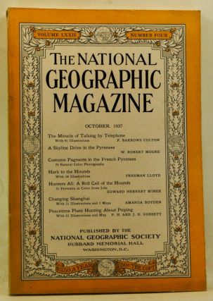 The National Geographic Magazine, Volume 72, Number 4 (October 1937). Gilbert Grosvenor, F....