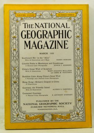 The National Geographic Magazine, Volume 73, Number 3 (March 1938). Gilbert Grosvenor, Henry Howard, Edwin L. Wisherd, Mary Augusta Millikin, Anna M. Hotchkis, Alfred S. Campbell, B. Anthony Stewart.