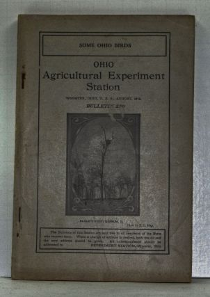 Some Ohio Birds. Ohio Agricultural Experiment Station Bulletin 250 (August 1912). H. A. Gossard, Scott G. Harry.