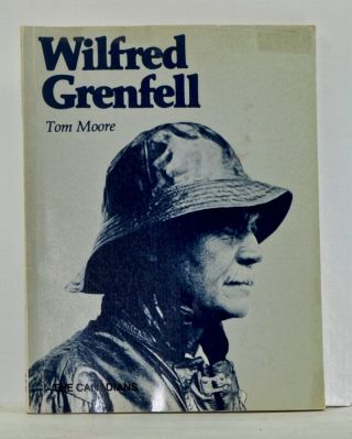 Wilfred Grenfell. Tom Moore