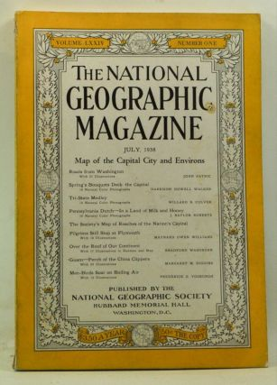 The National Geographic Magazine, Volume 74, Number 1 (July 1938). Gilbert Grosvenor, John...