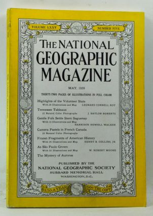 The National Geographic Magazine, Volume 75, Number 5 (May 1939). Gilbert Grosvenor, Leonard...