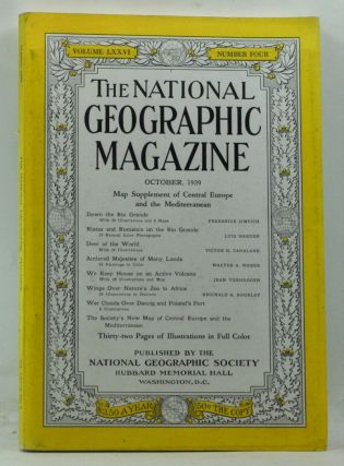 The National Geographic Magazine, Volume 76, Number 4 (October 1939). Gilbert Grosvenor,...