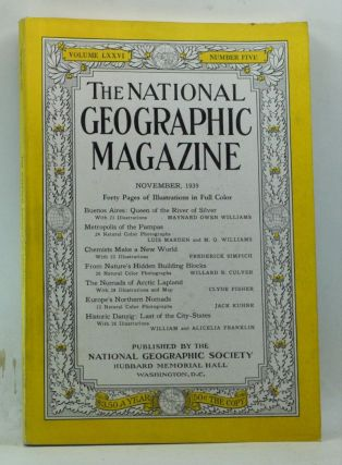 The National Geographic Magazine, Volume 76, Number 5 (November 1939). Gilbert Grosvenor, Maynard...