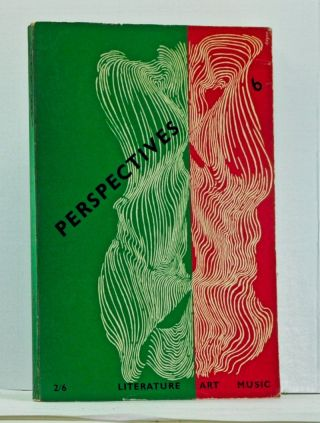 Perspectives USA, Number Six (Winter 1954). R. P. Blackmur, Hyman Bloom, Sydney Freedberg, Francis Fergusson, William Troy, Edward T. Cone, Herbert Gold, Reinhold Niebuhr, Allen Tate.