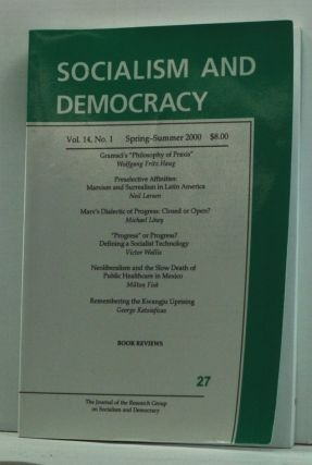 Socialism and Democracy, Volume 14, Number 1 (Spring-Summer 2000). Eric Canepa, Victor Wallis,...