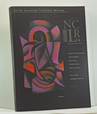 North Carolina Literary Review, Number 5 (1996). Kathryn Stripling Byer, Fred Chappell, Jake...