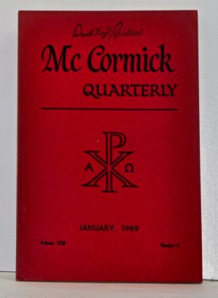 McCormick Quarterly, Volume 22, Number 2 (January 1969). John E. Burkhart, B. A. Gerrish, Luther...