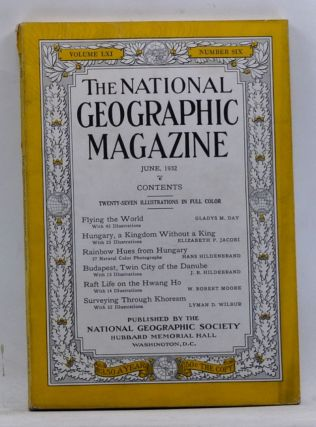 The National Geographic Magazine, Volume 61, Number 6 (June 1932). Gilbert Grosvenor, Gladys M....