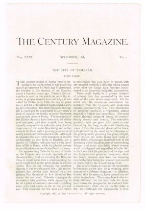 The City of Teheran. First Paper. [original single article from The Century Magazine, Volume 31,...