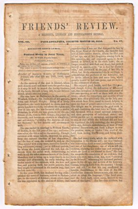 Friends' Review. A Religious, Literary and Miscellaneous Journal. Volume III, Number 47 (August 10, 1850). Enoch Lewis.
