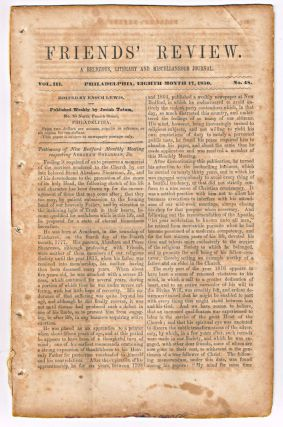 Friends' Review. A Religious, Literary and Miscellaneous Journal. Volume III, Number 48 (August 17, 1850). Enoch Lewis.