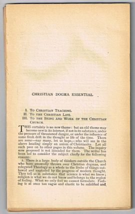 Christian Dogma Essential 1. To Christian Teaching. 2 To Christian Life. 3. To the Being and Work of the Christian Church. [original single article from The American Church Review, Number 136 (January 1882), pp. 117-130]. A. N. Littlejohn.