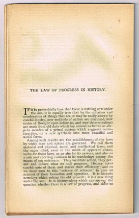 The Law of Progress in History. [original single article from The American Church Review, Number 136 (January 1882), pp. 73-97]. Henry Coppée.