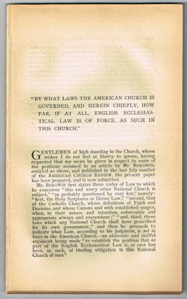 """By What Laws the American Church Is Governed, and Herein Chiefly, How Far, I at All, English Ecclesiastical Law Is of Force, as Such in This Church."" [original single article from The American Church Review, Number 136 (January 1882), pp. 173-216]. S. Corning Judd."