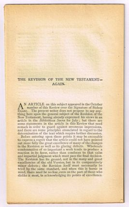 The Revision of the New Testament - Again. [original single article from The American Church...