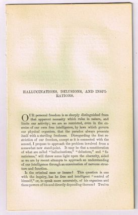 Hallucinations, Delusions, and Inspirations. [original single article from The American Church Review, Number 138 (July 1882), pp. 33-48]. John J. Elmendorf.