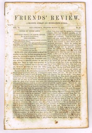 Friends' Review. A Religious, Literary and Miscellaneous Journal. Volume VI, Number 44 (July 16, 1853). Enoch Lewis.