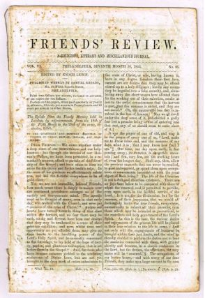 Friends' Review. A Religious, Literary and Miscellaneous Journal. Volume VI, Number 46 (July 30, 1853). Enoch Lewis.