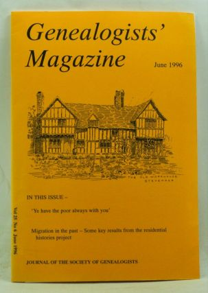 Genealogists' Magazine: Journal of the Society of Genealogists, Volume 25, Number 6 (June 1996)....